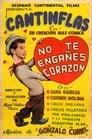 No te engañes corazón (1937) | Cantinflas