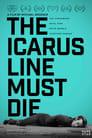 The Icarus Line Must Die ☑ Voir Film - Streaming Complet VF 2018