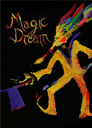 Magic Dream (2018)