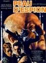 Peau D'espion Streaming Complet Gratuit ∗ 1967