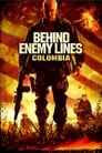 Watch Behind Enemy Lines III: Colombia Online