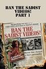 مترجم أونلاين و تحميل Ban the Sadist Videos! 2005 مشاهدة فيلم