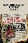 Ban The Sadist Videos! - [Teljes Film Magyarul] 2005
