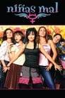 مشاهدة فيلم Bad Girls 2007 مترجم أون لاين بجودة عالية