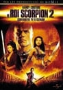 Le Roi Scorpion 2, Guerrier de légende