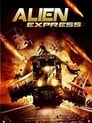 مترجم أونلاين و تحميل Alien Express 2005 مشاهدة فيلم