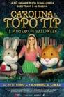 Carolina e Topo Tip – Il mistero di Halloween (2020)