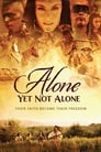 Alone Yet Not Alone (2013) Movie Reviews