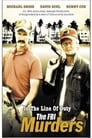 In the Line of Duty: The F.B.I. Murders