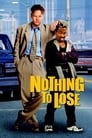 Image Nothing to Lose Subtitrat in romana