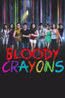 Bloody Crayons 2017 Full Movie
