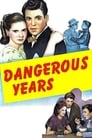 Poster for Dangerous Years