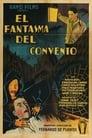 [Voir] El Fantasma Del Convento 1934 Streaming Complet VF Film Gratuit Entier