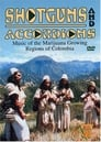 Beats of the Heart: Shotguns and Accordions: Music of the marijuana regions of Colombia