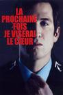 😎 La Prochaine Fois Je Viserai Le Cœur #Teljes Film Magyar - Ingyen 2014