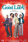 Poster for Good Luck!