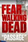Fear the Walking Dead: Passage