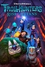 Trollhunters: Rise of the Titans 2021