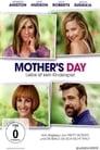 Mother's Day – Liebe ist kein Kinderspiel (2016)