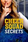 مترجم أونلاين و تحميل Cheer Squad Secrets 2020 مشاهدة فيلم
