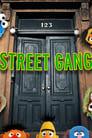 Street Gang (2021)