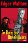 Poster for Edgar Wallace - Im Banne des Unheimlichen