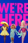 Au fost aici! –We're Here (2020), serial Reality-TV online subtitrat în Română