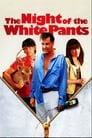 Ніч у білих штанях