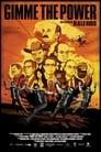 Regarder Gimme The Power (2012), Film Complet Gratuit En Francais