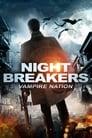 Nightbreakers – Vampire Nation (2012)