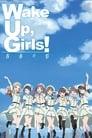 🕊.#.Wake Up, Girls! Seishun No Kage Film Streaming Vf 2015 En Complet 🕊