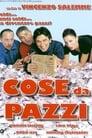 مترجم أونلاين و تحميل Cose da pazzi 2005 مشاهدة فيلم