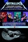 مشاهدة فيلم Metallica Helping Hands Concert & Auction: Live & Acoustic From HQ 2020 مترجم أون لاين بجودة عالية