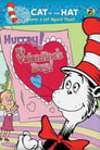 The Cat in the Hat Knows a Lot About That!: Hurray! It's Valentine's Day!