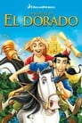 [Voir] La Route D'El Dorado 2000 Streaming Complet VF Film Gratuit Entier