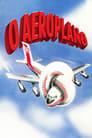 Apertem os Cintos… O Piloto Sumiu! Torrent (1980)