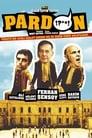 مترجم أونلاين و تحميل Pardon 2005 مشاهدة فيلم