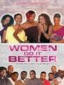 Women Do It Better (2009)