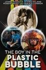 El chico de la burbuja de plástico (1976) The Boy in the Plastic Bubble