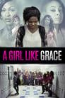 A Girl Like Grace (2015) Movie Reviews