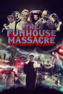 The Funhouse Massacre (2015) Movie Reviews