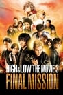 HiGH&LOW The Movie 3: Final Mission