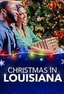 Christmas in Louisiana (2019), film online subtitrat în Română