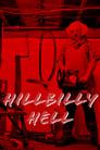 مشاهدة فيلم Hillbilly Hell 2021 مترجم أون لاين بجودة عالية