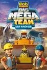 Bob der Baumeister – Das MEGA Team (2017)