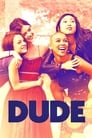 Watch Dude Online Free Movies ID