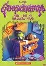 Poster for Goosebumps: How I Got My Shrunken Head