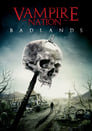 Vampire Nation – Badlands (2016)