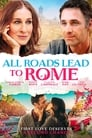 All Roads Lead to Rome (2015) Movie Reviews