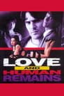 Love & Human Remains (1993) Movie Reviews